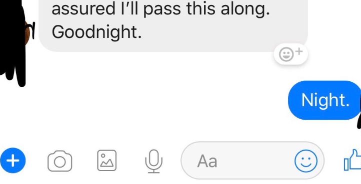 Text - assured I'll pass this along. Goodnight. Night + Aa .)