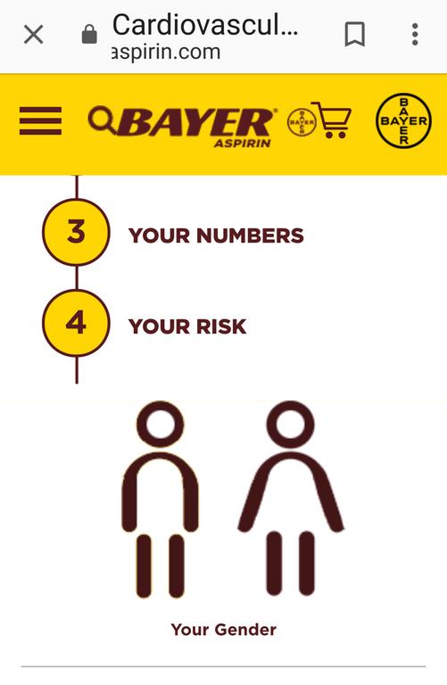 Text - Cardiovascul.. aspirin.com E QBAYER BAYER BAYER ASPIRIN 3 YOUR NUMBERS 4 YOUR RISK Your Gender BAYER oC= X