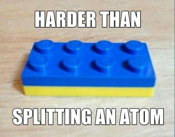 Lego - HARDER THAN SPLITTING AN ATOM