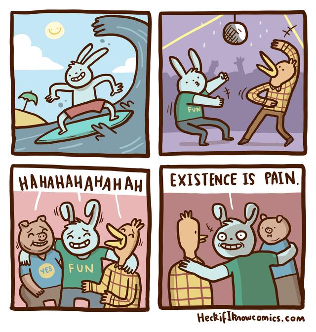 Cartoon - FUN НА НАНАНАНАНАНн EXISTENCE IS PAIN FUN YES HeckifIknowcomics.com