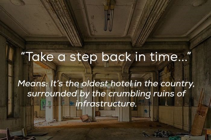 "Building - Take a step back in time..."" Means: It's the oldest hotel in the country, surrounded by the crumbling ruins of infrastructure."