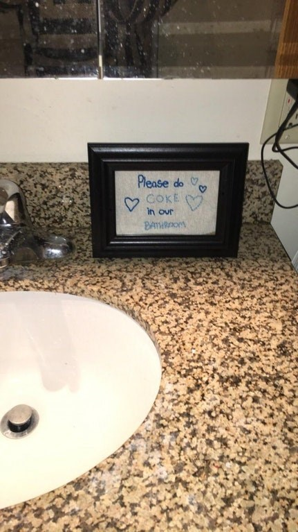 Property - Please do COKE in our BATHROM