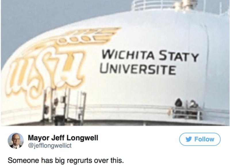 Text - WICHITA STATY UNIVERSITE Mayor Jeff Longwell @jefflongwellict Follow Someone has big regrurts over this.