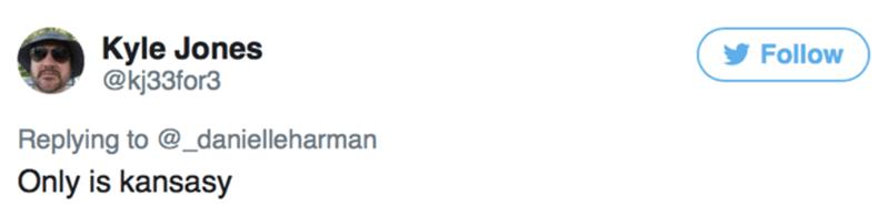 White - Kyle Jones @kj33for3 Follow Replying to @_danielleharman Only is kansasy