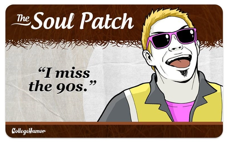 "facial hair - Cartoon - Soul Patch The ""I miss the 90s. CollegelHumon"