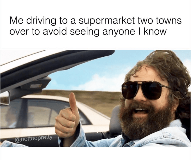 Eyewear - Me driving to a supermarket two towns over to avoid seeing anyone I know @nottoopretty