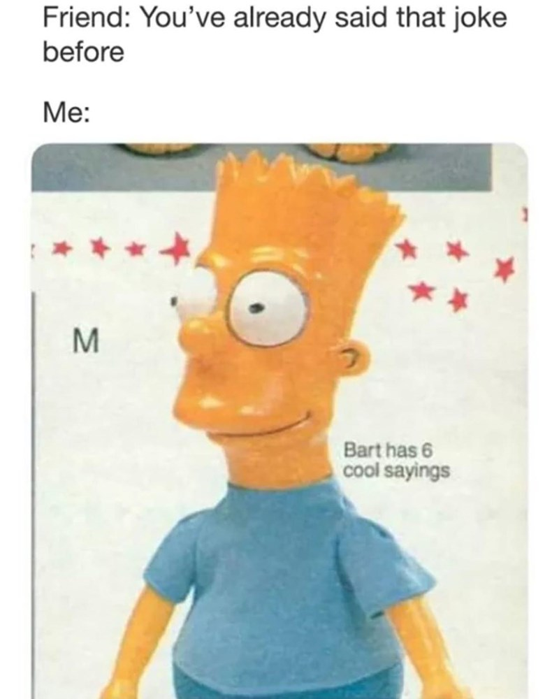 Funny meme about bart simpson.