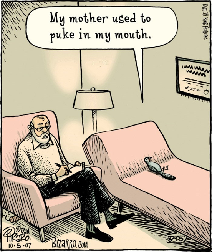 Cartoon - My mother used to puke in my mouth BIzaRRo Com 10 S.07 Digt.19 King Featues