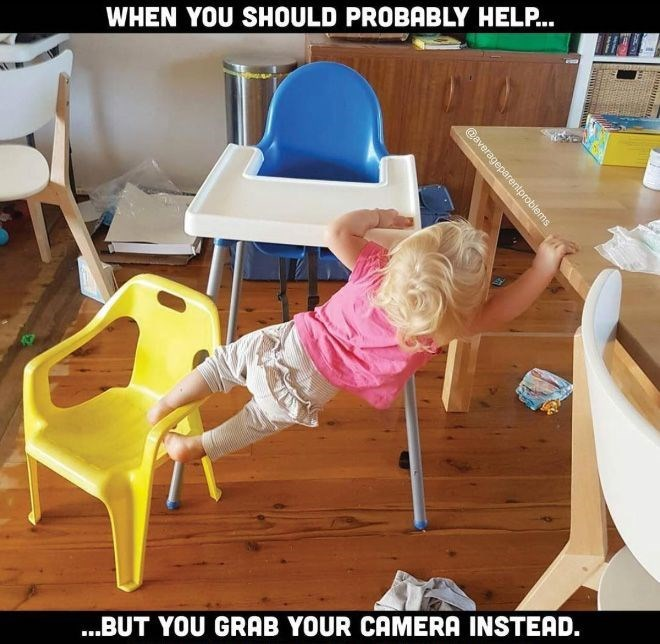 Furniture - WHEN YOU SHOULD PROBABLY HELP... .BUT YOU GRAB YOUR CAMERA INSTEAD. @averageparentproblems