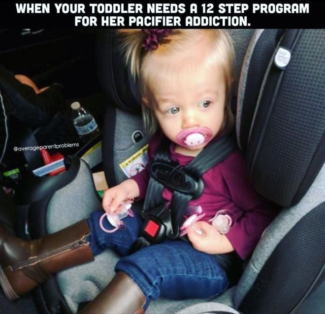 Baby in car seat - WHEN YOUR TODDLER NEEDS A 12 STEP PROGRAM FOR HER PACIFIER ADDICTION. Gaverageparentproblems