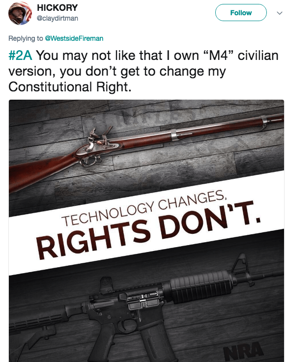"Gun - HICKORY @claydirtman Follow Replying to @Westside Fireman #2A You may not like that I own ""M4"" civilian version, you don't get to change my Constitutional Right TECHNOLOGY CHANGES RIGHTS DON'T NRA"