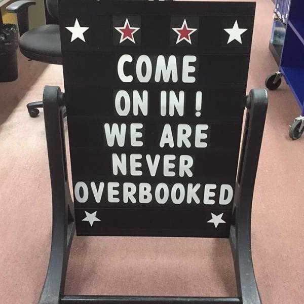 librarian meme - Font - COME ON IN! WE ARE NEVER OVERBOOKED