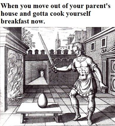 Funny meme about cooking breakfast after you move out of your parents house.