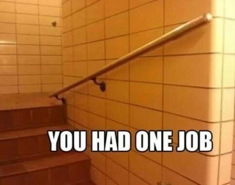 Tile - YOU HAD ONE JOB