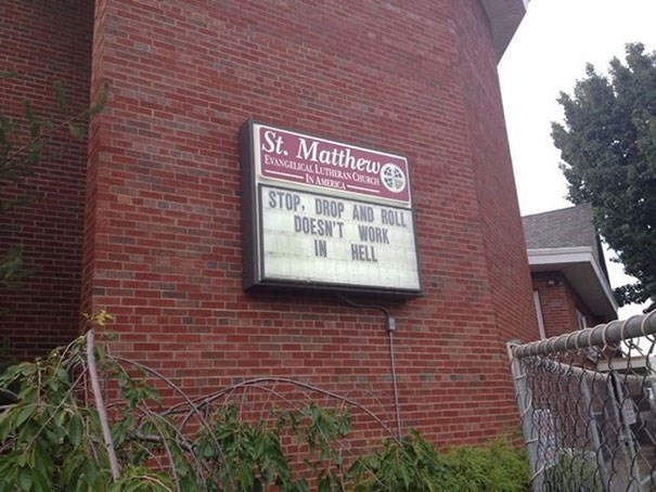 Property - St.Matthew EXANGELICAL LUTHERAN CH INAMERICA STOP, DROP AND ROLL DOESN'T WORK IN HELL
