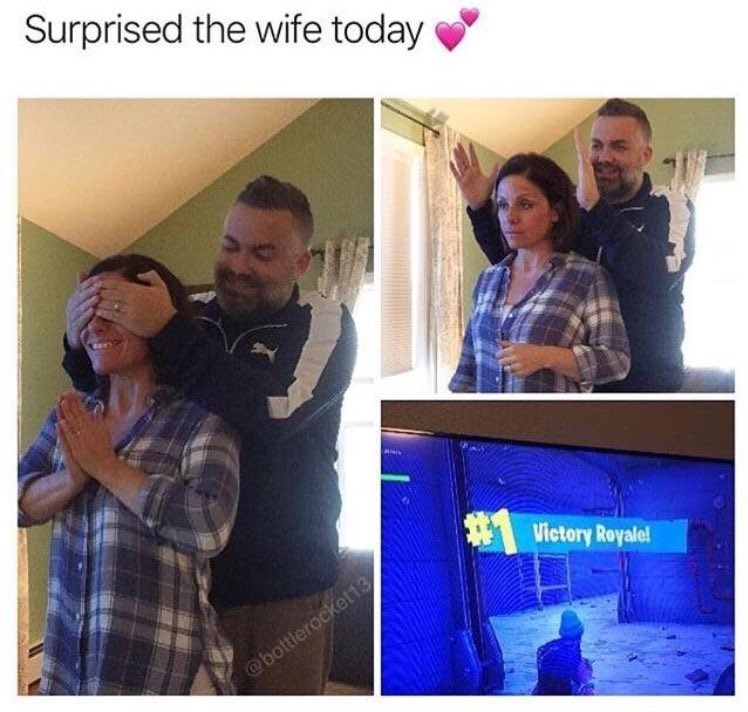 People - Surprised the wife today Victory Royale! @bottlerockett3