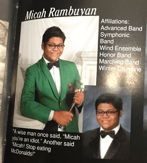 """Gentleman - Micah Rambuyan Affiliations: Advanced Band Symphonic Band Wind Ensemble Honor Band Marching Band Winter Dimine """"A wise man once said, """"Micah you're an idiot."""" Another said Micah! Stop eating McDonalds!"""