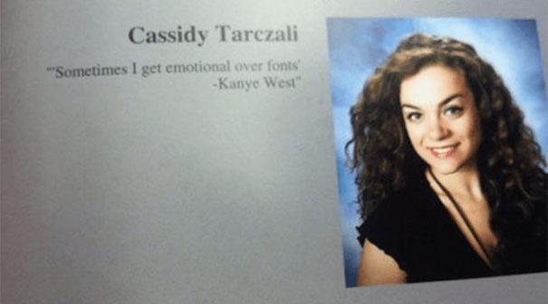 Text - Cassidy Tarczali Sometimes I get emotional over fonts -Kanye West