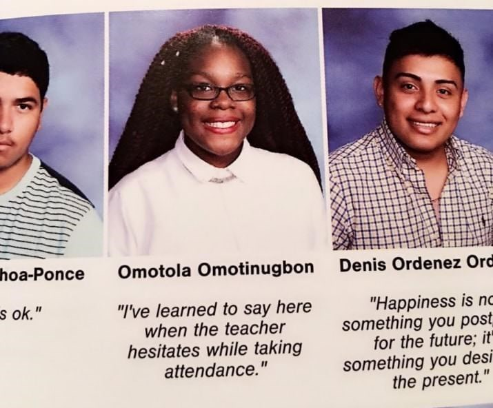 "Forehead - hoa-Ponce Omotola Omotinugbon Denis Ordenez Ord s ok."" ""I've learned to say here when the teacher hesitates while taking attendance."" ""Happiness is nc something you post for the future; it something you desi the present."""