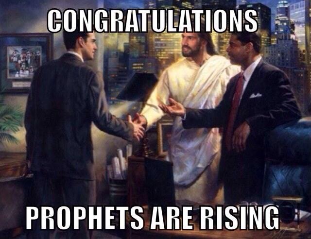 jesus meme - Photo caption - CONGRATULATIONS PROPHETS ARE RISING