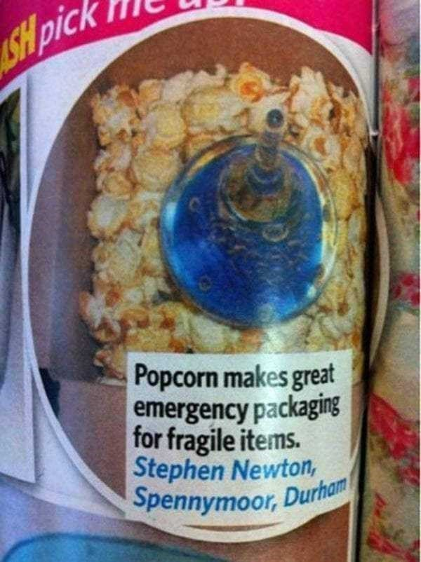 Food - SHpick Popcorn makes great emergency packaging for fragile items. Stephen Newton, Spennymoor, Durham