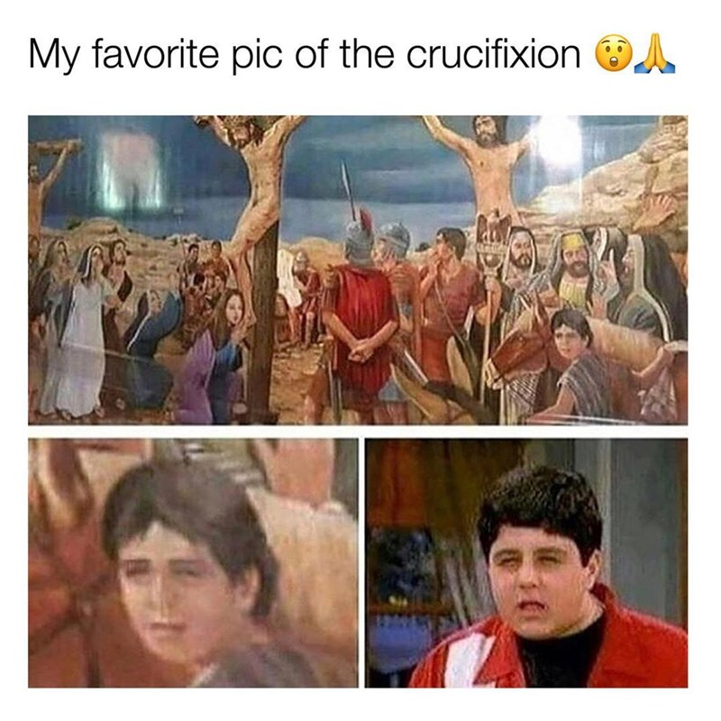 Funny meme about drake from drake and josh at the crucifixion.