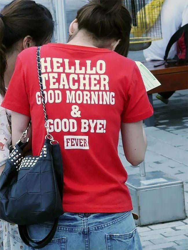 T-shirt - HELLLO TEACHER GOD MORNING & GOOD BYE! FEVER