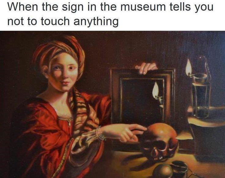 Portrait - When the sign in the museum tells you not to touch anything