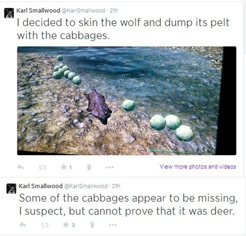 Text - Karl Smallwood @KarlSmallwood 21h I decided to skin the wolf and dump its pelt with the cabbages. View more photos and videos Karl Smallwood @KariSmallwood 21h Some of the cabbages appear to be missing, I suspect, but cannot prove that it was deer. 2