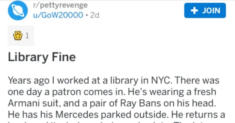 Rich guy complains about having to pay a 25 cent library fine, so the guy gets back at him by ratting him out to a cop writing parking lot tickets.