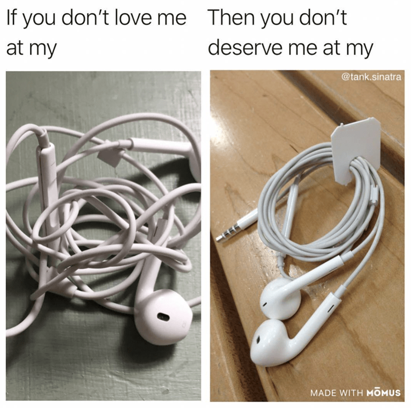 Headphones - If you don't love me Then you don't deserve me at my at my @tank.sinatra MADE WITH MOMUS