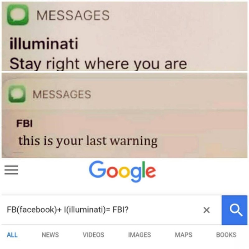 Funny meme about the illuminat and the fbi and facebook, texting.