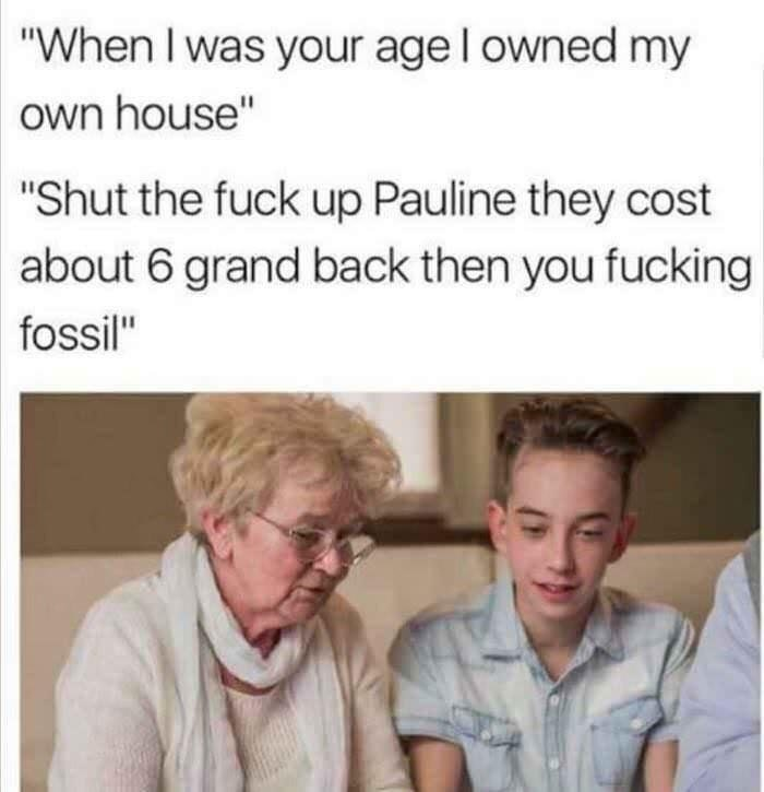 pics millennials Memes old people funny - 9149345280