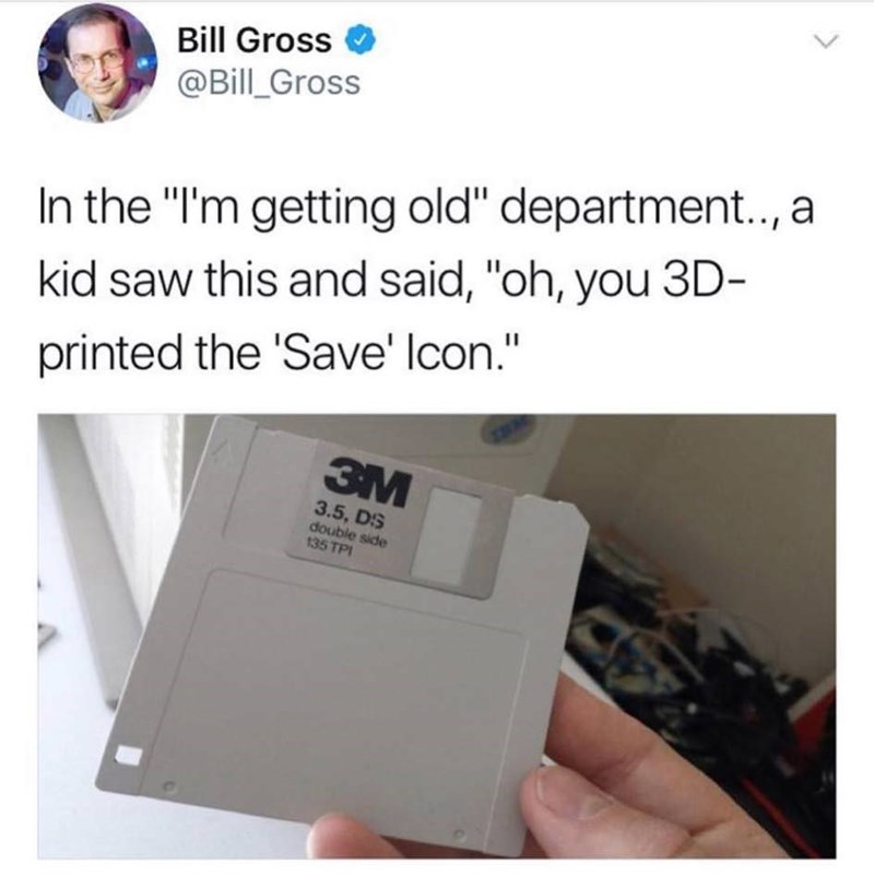 "Product - Bill Gross @Bill_Gross In the ""I'm getting old"" department.., a kid saw this and said, ""oh, you 3D- printed the 'Save' Icon."" 3M 3.5, DS double side 135 TPI"