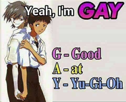Cartoon - Yeah, Itm GAY G-Good A-at Y-Yu-Gi-Oh