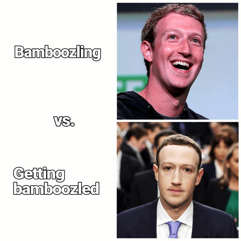 Face - Bamboozling VSo Getting bamboozled