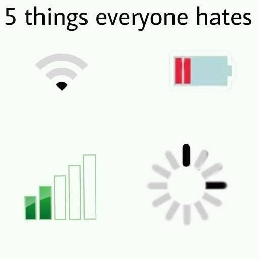 Loss Meme about hating low WiFi, battery, service and the loading sign