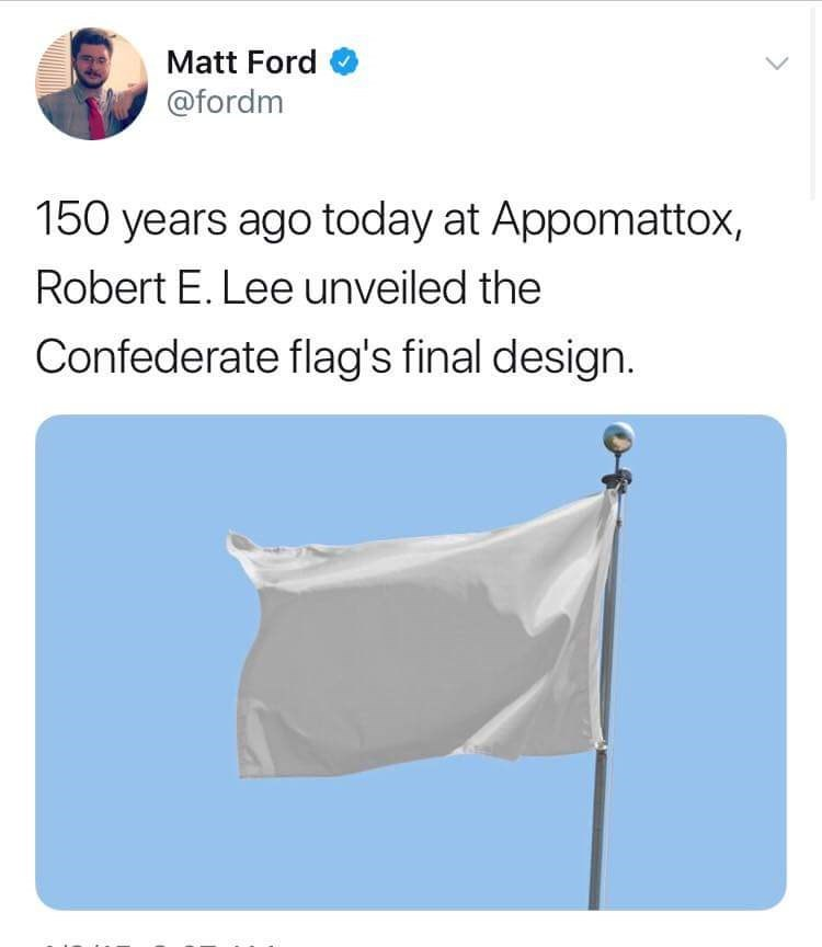 Product - Matt Ford @fordm 150 years ago today at Appomattox, Robert E. Lee unveiled the Confederate flag's final design.