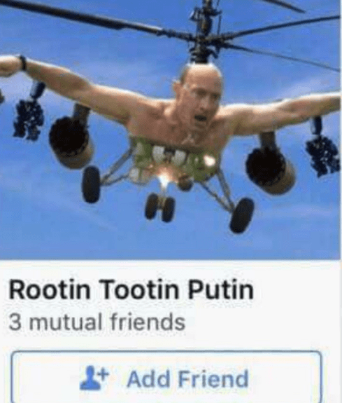 Helicopter - Rootin Tootin Putin 3 mutual friends Add Friend