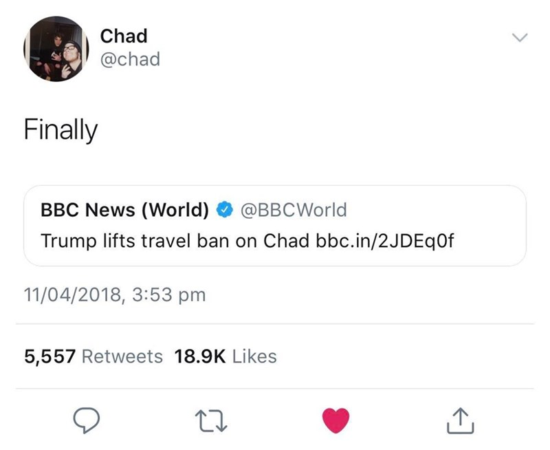 Chad Didn\'t Deserve That