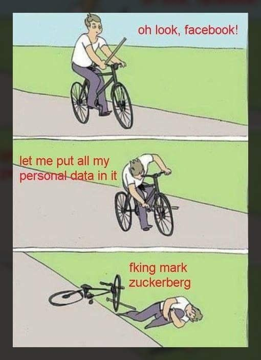 baton roue meme about putting all your personal data on Facebook who then gives it away