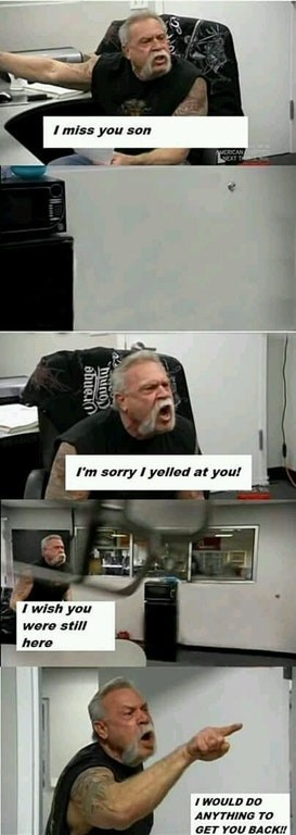 American Chopper argument meme with one party photoshopped out and the other missing them