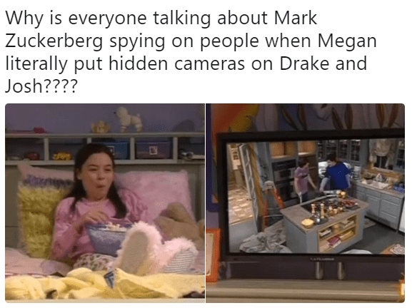 dank meme about Megan from Drake and Josh spying on them with hidden cameras