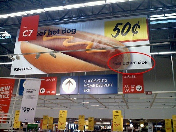 Advertising - Area C7 ef hot dog 50%0 not actual size IKEA FOOD AISLES AISLES CHECK-OUTS HOME DELIVERY EXIT NEW OWER RICE atbed frane TROMSO 35, 37 39, 41 38, 40 EXIT 66 66s $79 ३ा {