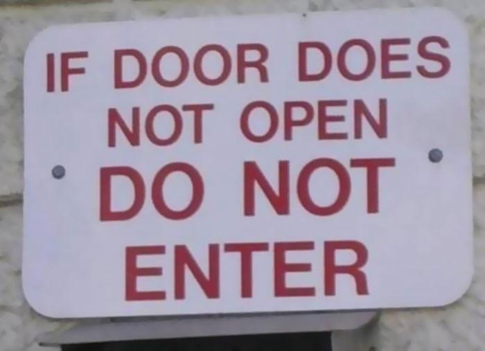 Text - IF DOOR DOES NOT OPEN DO NOT ENTER