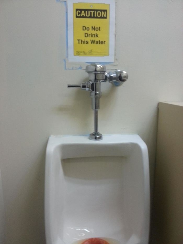 Urinal - CAUTION Do Not Drink This Water
