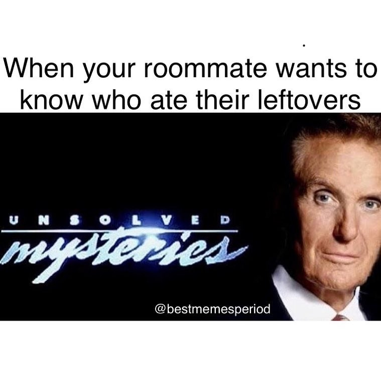 Funny meme about eating roommates food.