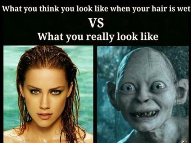 Face - What you think you look like when your hair is wet VS What you really look like