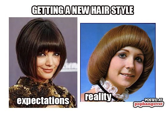 Hair - GETTINGANEW HAIR STYLE reality expectations POSTED AT pophangover