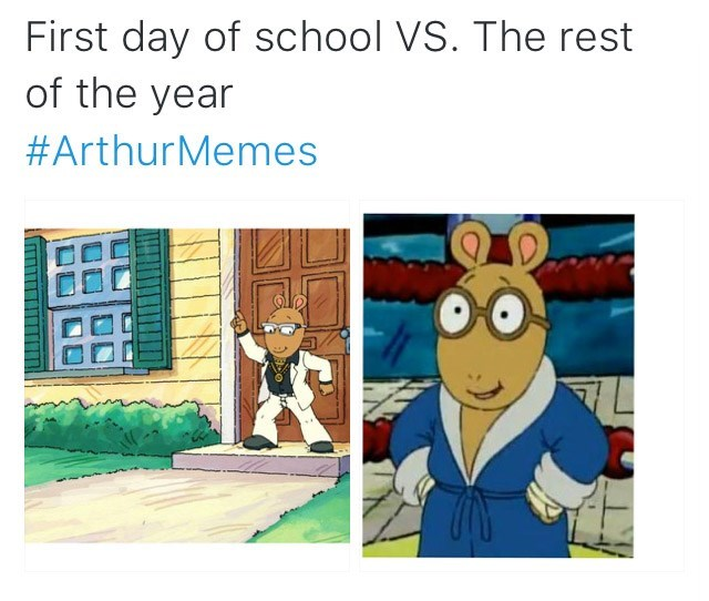 Cartoon - First day of school VS. The rest of the year #ArthurMemes